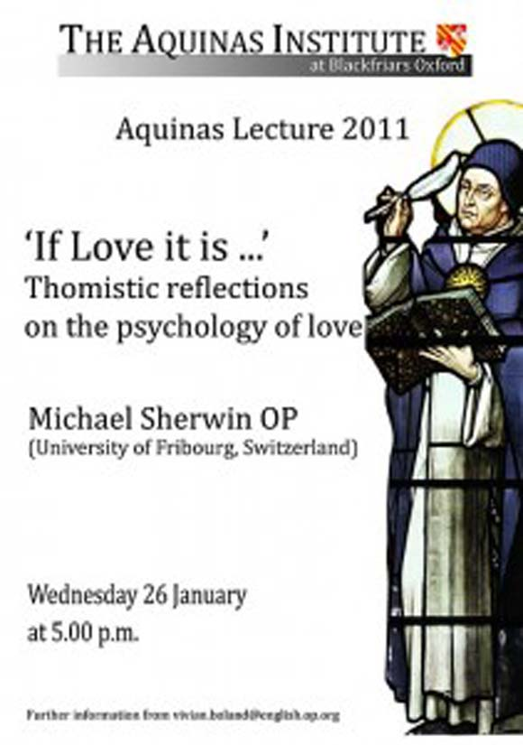 If Love it is … Aquinas Lecture 2011