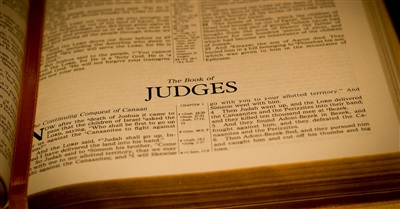 Neglected Books of the Old Testament: Judges